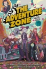 The Adventure Zone : Petals to the Metal - Book