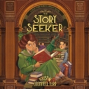 The Story Seeker : A New York Public Library Book - eAudiobook