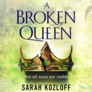 A Broken Queen - eAudiobook