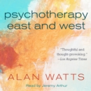 Psychotherapy East and West - eAudiobook