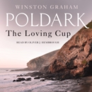 The Loving Cup : A Novel of Cornwall, 1813-1815 - eAudiobook