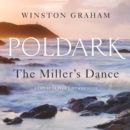 The Miller's Dance : A Novel of Cornwall, 1812-1813 - eAudiobook