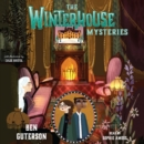 The Winterhouse Mysteries - eAudiobook