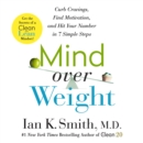 Mind over Weight : Curb Cravings, Find Motivation, and Hit Your Number in 7 Simple Steps - eAudiobook