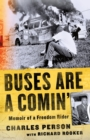 Buses Are a Comin' : Memoir of a Freedom Rider - Book
