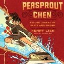 Peasprout Chen, Future Legend of Skate and Sword (Book 1) - eAudiobook