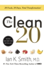 The Clean 20 : 20 Foods, 20 Days, Total Transformation - Book