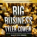 Big Business : A Love Letter to an American Anti-Hero - eAudiobook