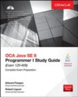 OCA Java SE 8 Programmer I Study Guide (Exam 1Z0-808) - Book