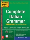 Practice Makes Perfect: Complete Italian Grammar, Premium Second Edition - Book