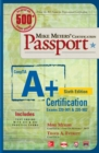 Mike Meyers' CompTIA A+ Certification Passport, Sixth Edition (Exams 220-901 & 220-902) - eBook
