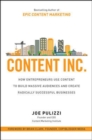 Content Inc.: How Entrepreneurs Use Content to Build Massive Audiences and Create Radically  Successful Businesses - Book
