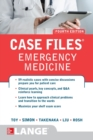 Case Files Emergency Medicine, Fourth Edition - Book