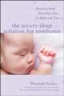 The No-Cry Sleep Solution for Newborns: Amazing Sleep from Day One - For Baby and You - Book