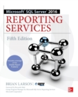 Microsoft SQL Server 2016 Reporting Services, Fifth Edition - Book