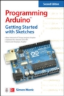 Programming Arduino: Getting Started with Sketches, Second Edition - Book