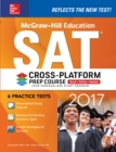McGraw-Hill Education SAT 2017 Cross-Platform Prep Course - eBook