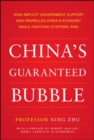 China's Guaranteed Bubble - Book