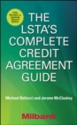 The LSTA's Complete Credit Agreement Guide, Second Edition - Book