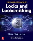 The Complete Book of Locks and Locksmithing, Seventh Edition - eBook