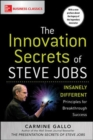 The Innovation Secrets of Steve Jobs: Insanely Different Principles for Breakthrough Success - Book