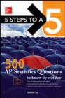 5 Steps to a 5: 500 AP Statistics Questions to Know by Test Day, Second Edition - Book