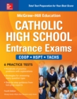 McGraw-Hill Education Catholic High School Entrance Exams, Fourth Edition - eBook