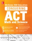 McGraw-Hill Education Conquering the ACT Math and Science, Third Edition - eBook