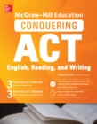 McGraw-Hill Education Conquering ACT English Reading and Writing, Third Edition - eBook