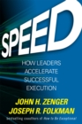 Speed: How Leaders Accelerate Successful Execution - eBook