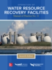 Operation of Water Resource Recovery Facilities, MOP11, 7e - eBook