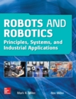Robots and Robotics: Principles, Systems, and Industrial Applications - Book