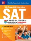McGraw-Hill Education SAT 2018 Cross-Platform Prep Course - eBook