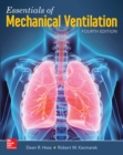 Essentials of Mechanical Ventilation, Fourth Edition - eBook