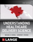 Understanding Healthcare Delivery Science - Book