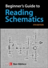 Beginner's Guide to Reading Schematics, Fourth Edition - Book