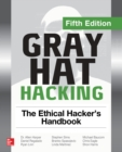 Gray Hat Hacking: The Ethical Hacker's Handbook, Fifth Edition - eBook