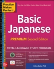 Practice Makes Perfect: Basic Japanese, Premium Second Edition - Book
