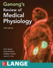 Ganong's Review of Medical Physiology, Twenty  sixth Edition - eBook