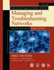 Mike Meyers CompTIA Network Guide to Managing and Troubleshooting Networks Fifth Edition (Exam N10-007) - Book