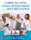 Communicating Clinical Decision-Making Through Documentation: Coding, Payment, and Patient Categorization - eBook