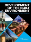Development of the Built Environment: From Site Acquisition to Project Completion - Book