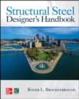 Structural Steel Designer's Handbook, Sixth Edition - Book
