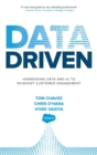 Data Driven: Harnessing Data and AI to Reinvent Customer Engagement - Book