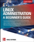 Linux Administration: A Beginner's Guide, Eighth Edition - Book