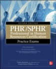 PHR/SPHR Professional in Human Resources Certification Practice Exams, Second Edition - Book