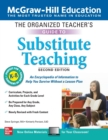 The Organized Teacher's Guide to Substitute Teaching, Grades K-8, Second Edition - Book