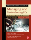 Mike Meyers' CompTIA A+ Guide to Managing and Troubleshooting PCs Lab Manual, Sixth Edition (Exams 220-1001 & 220-1002) - Book