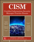 CISM Certified Information Security Manager Practice Exams - Book