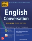 Practice Makes Perfect: English Conversation, Premium Third Edition - Book
